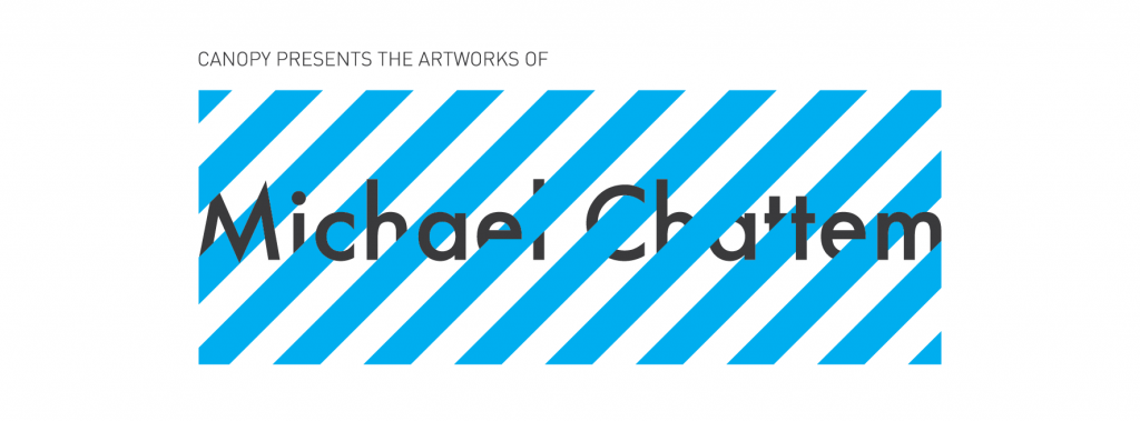Micahel-Chattem-Solo-Exhibition-Header-01-1024x379